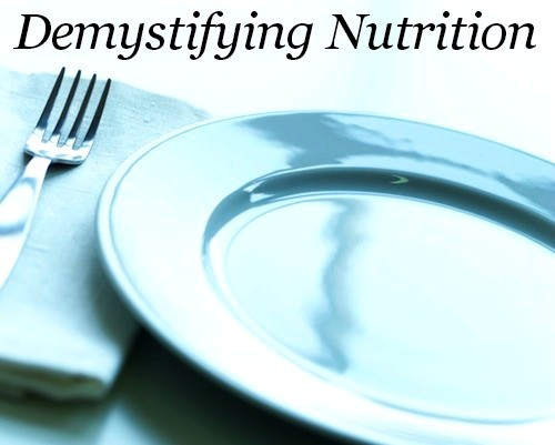 Demystifying Nutrition
